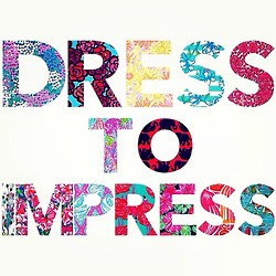 """Dress to Impress"" – But Do I Have To?"