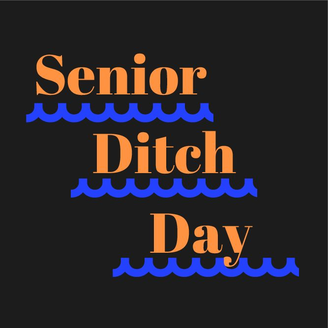 Senior Ditch Day?