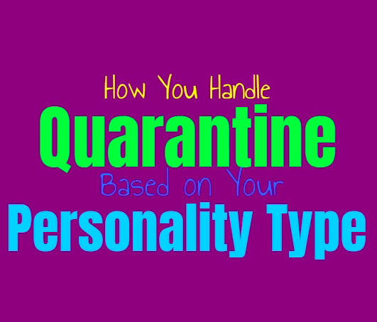 Quarantine Personalities: Which Are You?